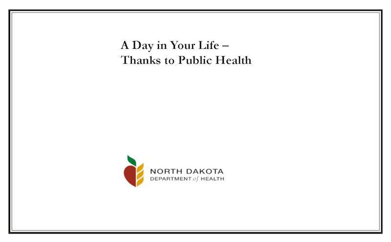 A Day in Your Life Thanks to Public Health